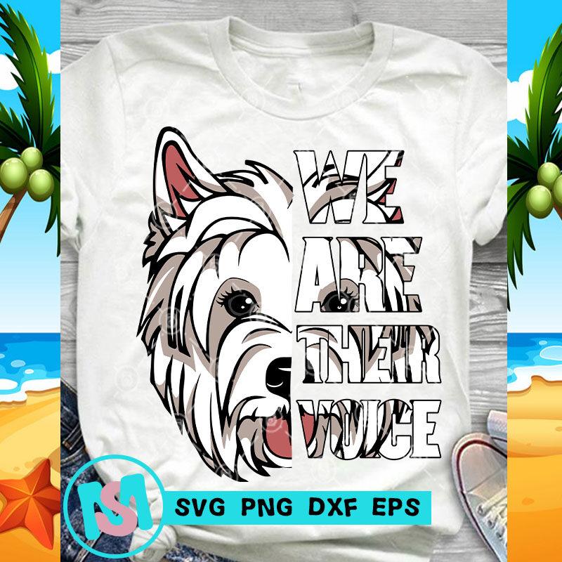 We Are Their Voice West Highland White Terrier SVG, Animals SVG, Pet SVG, Dog SVG