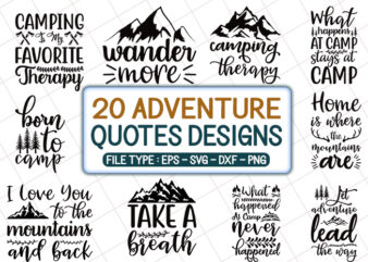 20 adventure tshirt designs bundle, mountain tshirt designs bundle, camping tshirt designs bundle, adventure svg bundle, camping svg bundle, mountain svg bundle