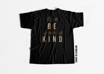 Be kind typography svg t-shirt design for sale