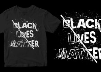 black lives matter buy t shirt design artwork