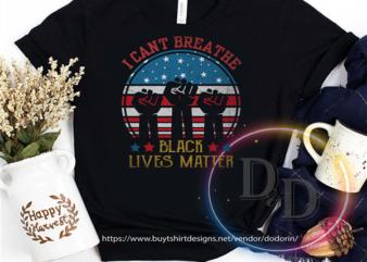 I can't Breathe Black Lives Matter Human Rights USA America Flag Vintage buy t shirt design