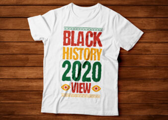 black history 2020 view african american tshirt design | black woman tshirt design