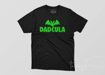 Dadcula   Cool Bat   Cool Dad T shirt design