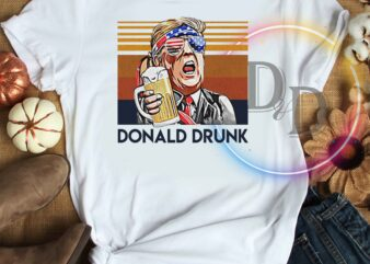 Donald Drunk Beer 4th of july vintage independence day commercial use t-shirt design