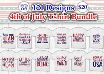 121 best selling 4th of July Tshirt Designs Bundle, 4th of July svg bundle, 4th of July craft bundle,, 4th of July cricut, 4th of July cutfiles