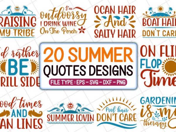 20 Summer T Shirt Designs Bundle Summer Svg Bundle Summer Craft Bundle Summer Cutfiles Buy T Shirt Designs