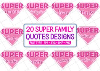 20 Super Family T shirt Designs Bundle, super family svg bundle, super family craft bundle, super family cutfiles