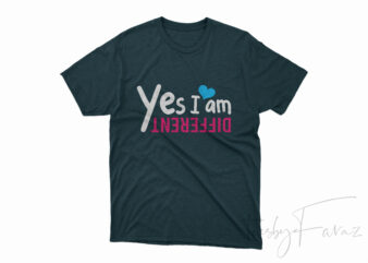 Yes I am different t shirt design to buy