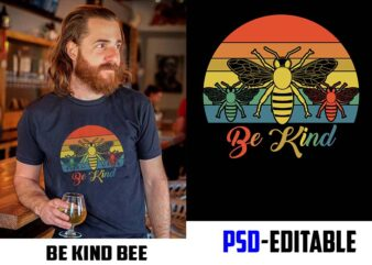 be kind bee version t shirt design for sale PSD file EDITABLE t shirt bundles buy tshirt design