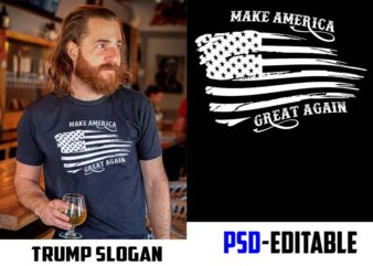 Make America great again trump slogan graphic t-shirt design PSD file EDITABLE t shirt bundles buy tshirt design