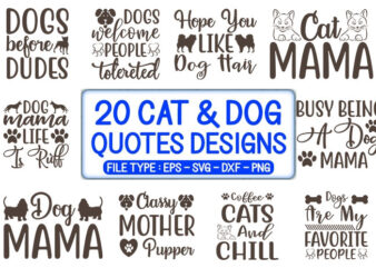 20 Cat & Dog Quotes T-shirt Designs Bundle