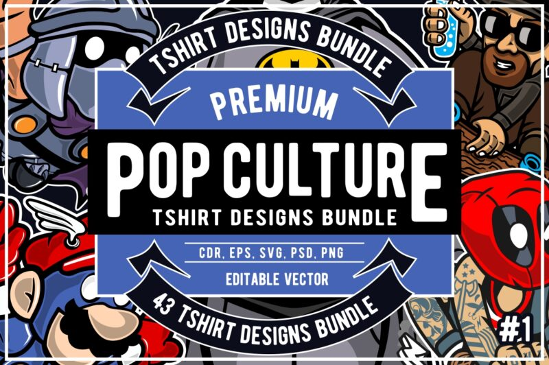 43 Pop Culture Tshirt Designs Bundle #1