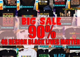 Big Sale 90%, 46 Design Black Lives Matter SVG, Black Lives Matter SVG, Racism SVG, Expression SVG, George Floyd SVG