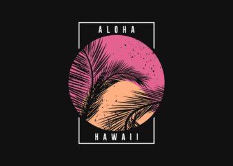 Aloha Hawaii Tropical Paradise Sunset T-Shirt Design