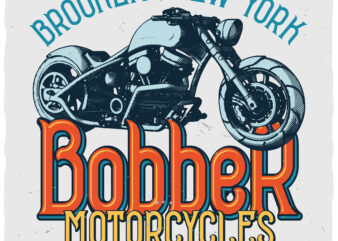 Bobber Motorcycles. Editable t-shirt design.