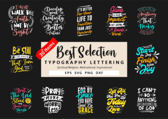 Best Typography Lettering Quotes Bundle, T-shirt Design Eps Svg Png Dxf
