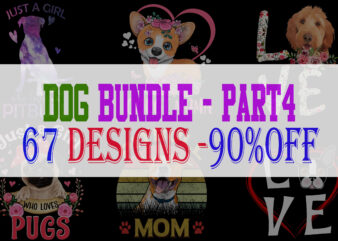 Dog Bundle Part 4 – 69 Designs – 90% OFF
