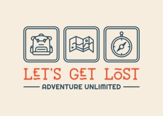 Let's Get Lost Design for Sale