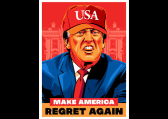 MAKE AMERICA REGRET AGAIN