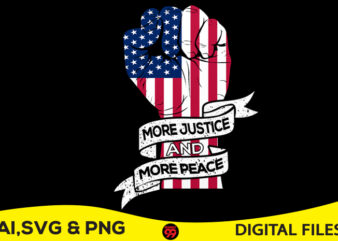 More Justice More & More Peace tshirt design