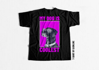 My Dog is Coolest Buy trending t shirt designs exclusively for Dog Lovers – Dog Niche Designs