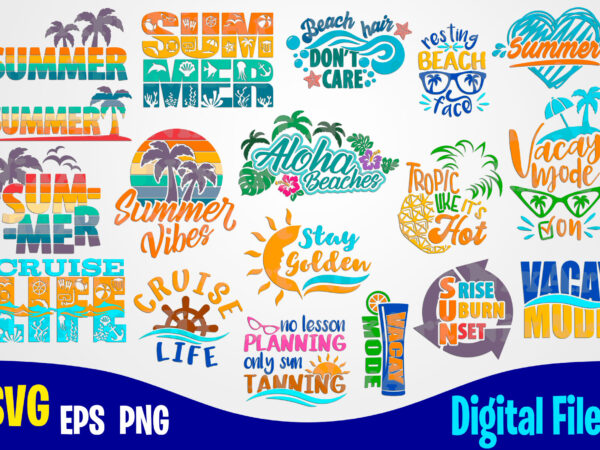 18 designs bundle, Summer designs, Summer, Tropic, Funny Summer design svg eps, png files for cutting machines and print t shirt designs for sale t-shirt design png