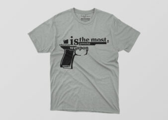 Education Is The Most Powerfull Weapon Tshirt Design