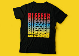 blessed repetitive neon t shirt design | christian tshirt design