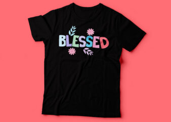 blessed colorful t shirt design | christian tshirt design