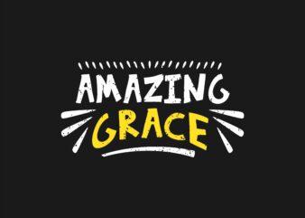 Amazing Grace T-shirt Design