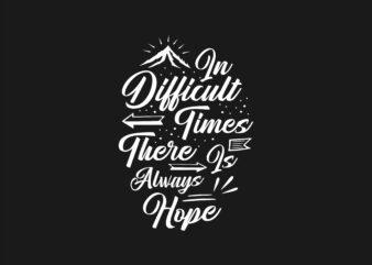 Motivational Inspirational Quotes T-shirt Design Lettering