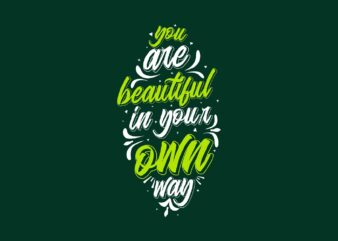 Slogan Quotes Typography Lettering T-shirt Design