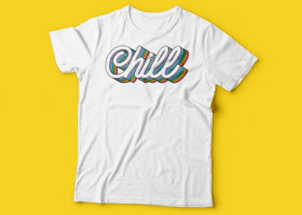 Chill multiplayer text typography tshirt design | colorful tshirt design