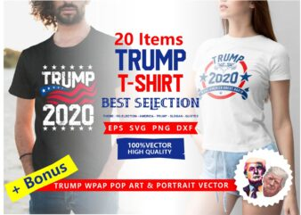 Trump 2020 t shirt design, American election 2020, Trump 2020 campaign, American slogans, American flag, vector t-shirt Design, Best selection Donald trump t shirt design bundle, eps, svg, png, dxf