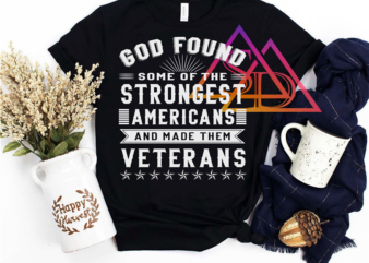 God found some of the strongest americans and made them veterans design PNG PSD