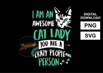 Awesome Cat Lady – tshirt design SVG PNG for sale