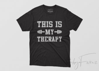 This is my therapy Gym T shirit design for sale