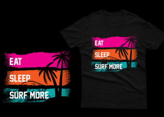 Eat Sleep Surf More