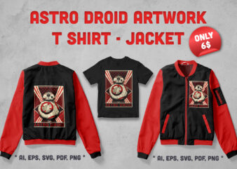 Astro Droid Artwork For T-shirt and Jacket
