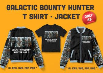 Galactic Bounty Hunter Artwork For T-shirt & Hoodie