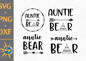 Auntie Bear SVG, PNG, DXF Digital Files