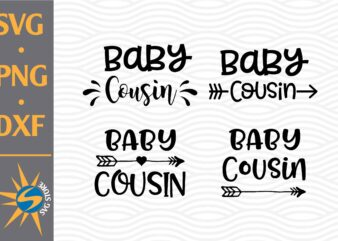 Baby Cousin SVG, PNG, DXF Digital Files