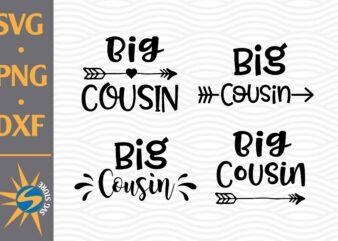 Big Cousin SVG, PNG, DXF Digital Files