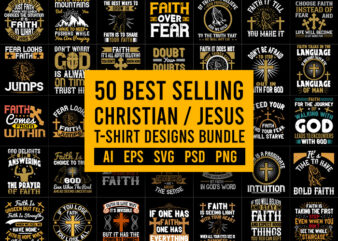 50 Editable Bestselling Christian jesus Faith T-Shirt Design Bundle, 50 Editable Bestselling Christian jesus Faith T-Shirt Bundle, Christian jesus Faith Bundle for Commercial Use