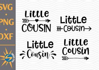 Little Cousin SVG, PNG, DXF Digital Files