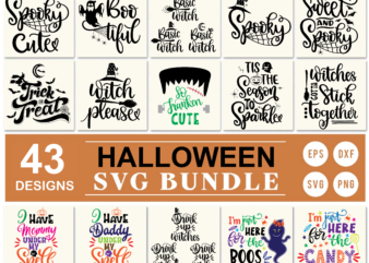 43 Styles Halloween svg bundle, spooky cute svg, boo tiful svg, basic witch svg, spooky svg, sweet and spooky vector, trick or treat svg, witch please svg, so franken cute svg, tis the season to sparkle svg, drink up witches svg, i'm just here for the boos svg … file for tshirt design, circut, cutting, print, etc …