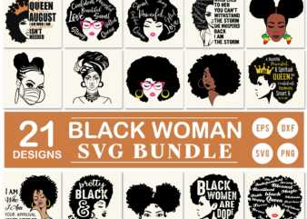 21 Styles Black Woman svg bundle, African American Woman svg, Black lives matter svg, Black Woman Nubian Princess svg, I Am The Storm Strong African Woman Black History Month svg, Black Queen I am who I am your approval isn't needed svg, African Woman with Turban svg, A Black Queen was born in August I am who I am your approval isn't needed svg,