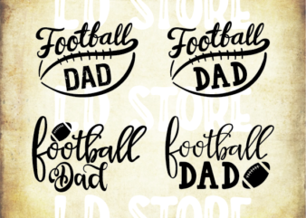4 styles Football Dad Svg, Football Svg, Cheer Dad Svg, Football Dad Shirt, Game Day Svg, Biggest Fan, Football Seams Svg Files for Cricut, Png, Dxf