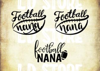 3 styles Football nana svg bundle, Football nana svg, football nana , football svg, svg design, football shirt, football mama svg, cut file, football clipart