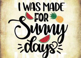 I Was Made For Sunny Days Svg, Mermaid svg, Summer SVG, Beach svg, Ocean svg, Mermaid Summer Shirt Design, Cricut & Silhouette cut files